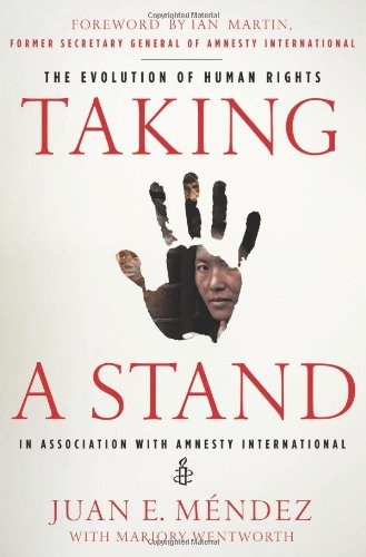 Taking a Stand The Evolution of Human Rights  2011 edition cover