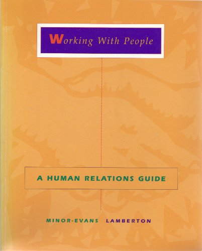 Working with People A Human Relations Guide  1997 9780256220339 Front Cover
