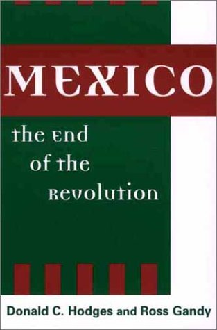 Mexico, the End of the Revolution   2002 edition cover