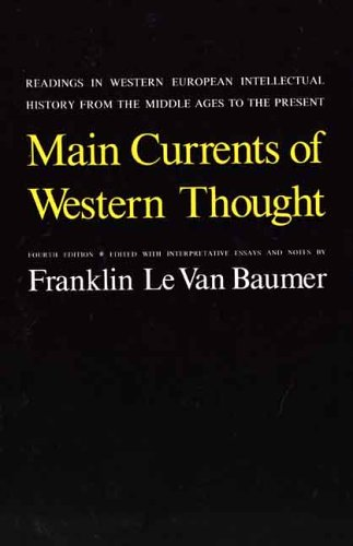 Main Currents of Western Thought Readings in Western European Intellectual History from the Middle Ages to the Present 4th (Reprint) edition cover