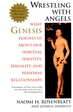 Wrestling with Angels What Genesis Teaches Us about Our Spiritual Identity, Sexuality and Personal Relationships N/A edition cover