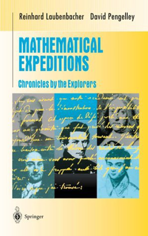 Mathematical Expeditions Chronicles by the Explorers  1999 9780387984339 Front Cover