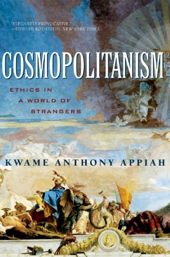 Cosmopolitanism Ethics in a World of Strangers  2007 edition cover