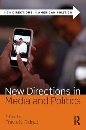 New Directions in Media and Politics   2013 edition cover
