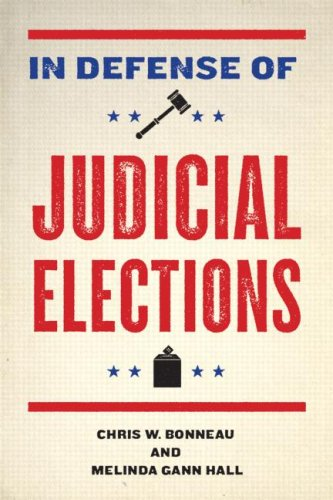 In Defense of Judicial Elections   2009 edition cover
