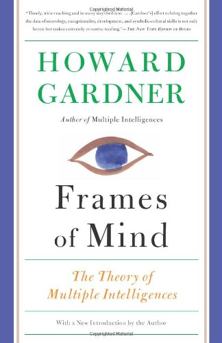 Frames of Mind The Theory of Multiple Intelligences 3rd 2011 edition cover