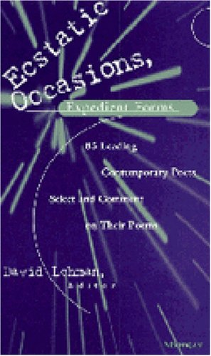 Ecstatic Occasions, Expedient Forms 85 Leading Contemporary Poets Select and Comment on Their Poems 2nd edition cover