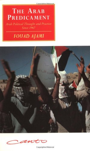 Arab Predicament Arab Political Thought and Practice since 1967 2nd 1992 (Revised) edition cover