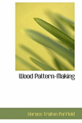 Wood Pattern-making:   2008 edition cover