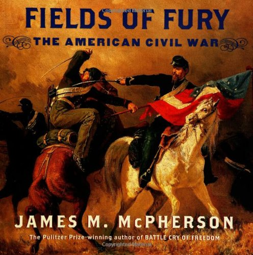 Fields of Fury The American Civil War  2002 edition cover