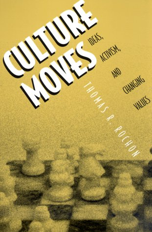 Culture Moves Ideas, Activism, and Changing Values  2000 edition cover
