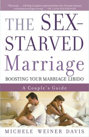 Sex-Starved Marriage Boosting Your Marriage Libido: A Couple's Guide  2003 edition cover