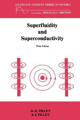 Superfluidity and Superconductivity  3rd 1990 9780750300339 Front Cover