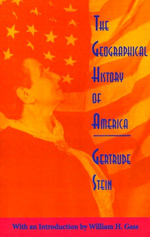 Geographical History of America Or the Relation of Human Nature to the Human Mind  1995 edition cover