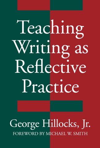 Teaching Writing As Reflective Practice Integrating Theories  1995 edition cover