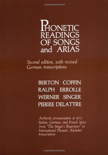 Phonetic Readings of Songs and Arias With Revised German Transcriptions 2nd 1982 edition cover