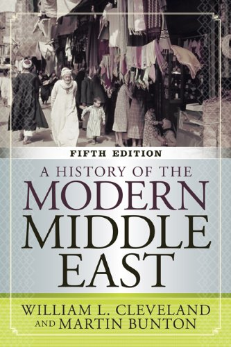 History of the Modern Middle East  5th 2013 9780813348339 Front Cover