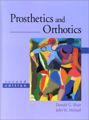 Prosthetics and Orthotics  2nd 2002 (Revised) edition cover