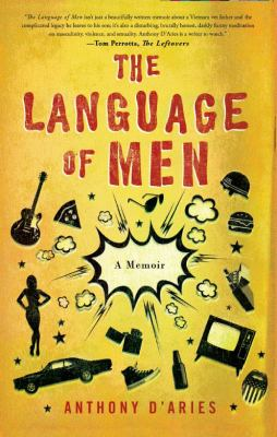 Language of Men A Memoir  2012 9780976881339 Front Cover