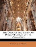 Code of the Spirit : An Interpretation of the Decalogue N/A edition cover