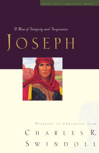 Joseph A Man of Integrity and Forgiveness  2008 9781400280339 Front Cover