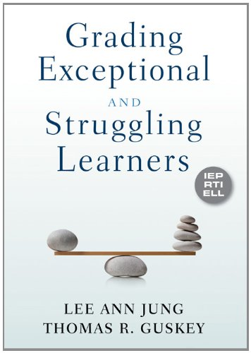 Grading Exceptional and Struggling Learners   2012 edition cover