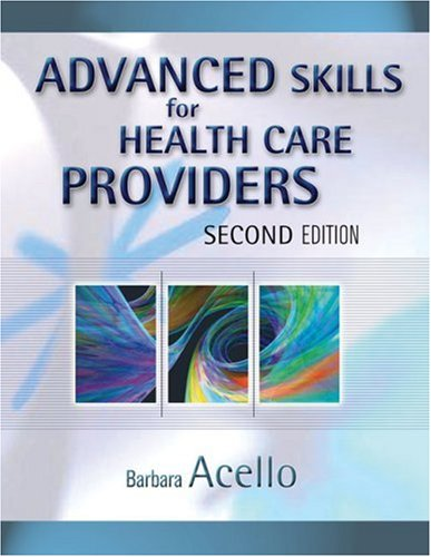 Advanced Skills for Health Care Providers  2nd 2007 (Revised) edition cover