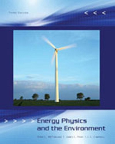 Energy, Physics and the Environment  3rd 2007 edition cover