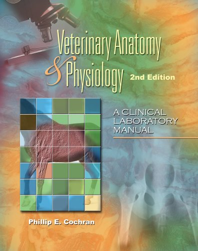 Veterinary Anatomy and Physiology  2nd 2011 (Lab Manual) edition cover