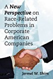 A New Perspective on Race-Related Problems in Corporate American Companies  0 edition cover