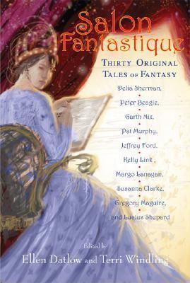Salon Fantastique Thirty Original Tales of Fantasy N/A 9781560258339 Front Cover