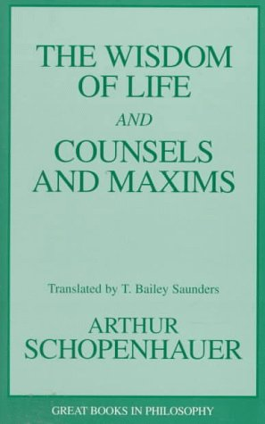 Wisdom of Life and Counsels and Maxims  Unabridged edition cover