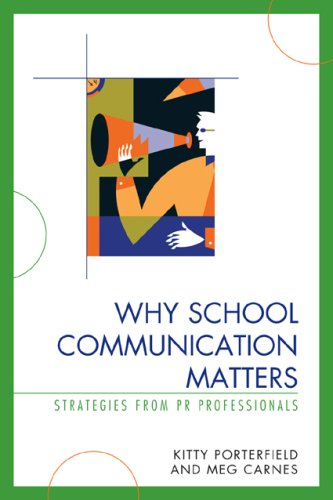 Why School Communication Matters Strategies from PR Professionals  2008 edition cover