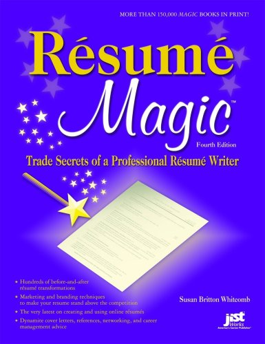 Resume Magic Trade Secrets of a Professional Resume Writer 4th 2009 edition cover