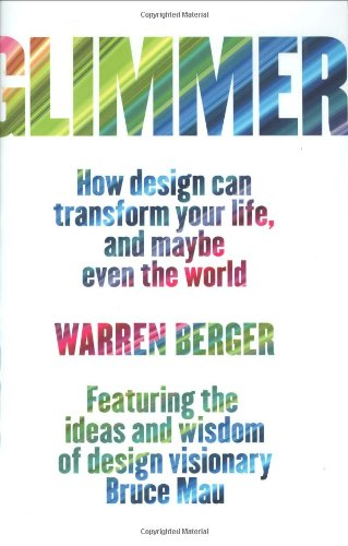Glimmer How Design Can Transform Your Life, and Maybe Even the World  2009 edition cover