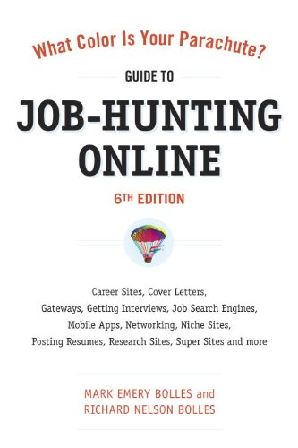 What Color Is Your Parachute? - Guide to Job-Hunting Online Career Sites, Cover Letters, Gateways, Getting Interviews, Job Search Engines, Mobile Apps, Networking, Niche Sites, Posting Resumes, Research Sites, Super Sites and More 6th 2011 (Revised) edition cover