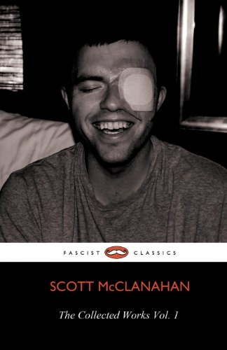 Collected Works of Scott Mcclanahan Vol. 1   2012 9781621050339 Front Cover