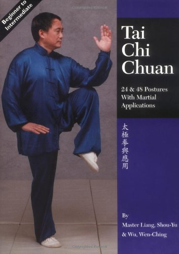 Tai Chi Chuan 24 and 48 Postures with Martial Applications 2nd 1997 (Revised) edition cover