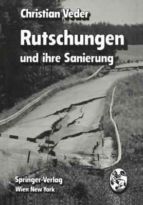 Rutschungen und Ihre Sanierung   1979 9783709185339 Front Cover