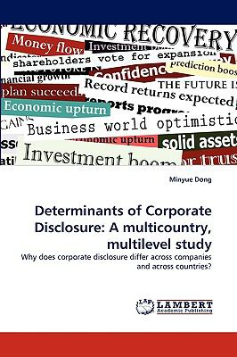 Determinants of Corporate Disclosure A multicountry, multilevel Study N/A 9783838364339 Front Cover