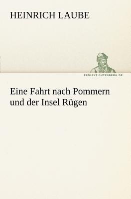 Fahrt Nach Pommern und der Insel R�gen  N/A 9783842406339 Front Cover