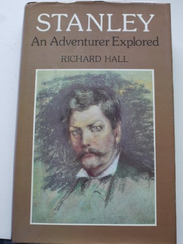 Stanley : An Adventurer Explored  1974 edition cover
