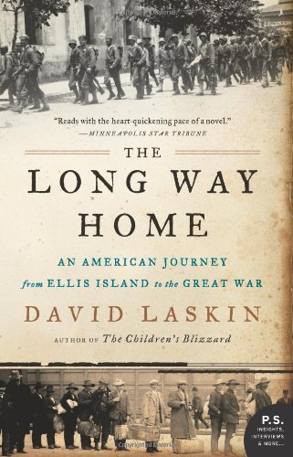 Long Way Home An American Journey from Ellis Island to the Great War  2011 edition cover