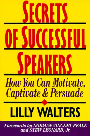 Secrets of Successful Speakers How You Can Motivate, Captivate and Persuade  1993 edition cover
