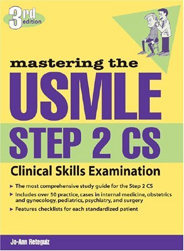 Mastering the USMLE Step 2 CS, Third Edition  3rd 2005 (Revised) 9780071443340 Front Cover