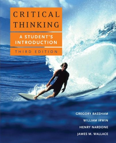Critical Thinking A Student's Introduction 3rd 2008 (Revised) 9780073407340 Front Cover