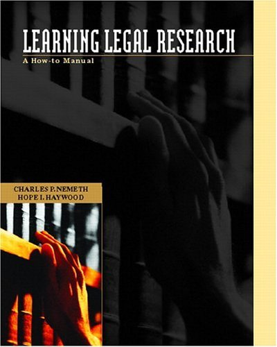 Learning Legal Research A How-To Manual  2005 edition cover