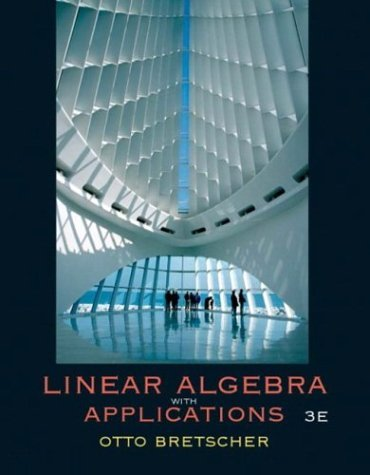Linear Algebra with Applications  3rd 2005 edition cover