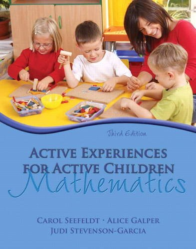 Active Experiences for Active Children Mathematics 3rd 2012 (Revised) edition cover