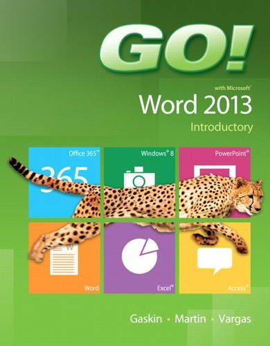 GO! with Microsoft Word 2013 Introductory   2014 edition cover